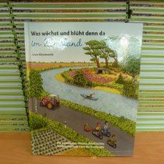 Kinderbuch für alle Erstklässler  – Was wächst und blüht denn da im Emsland